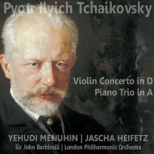 Tchaikovsky: Violin Concerto in D; Piano Trio in A by Various Artists