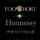 Pop Ya Collar by Too Short