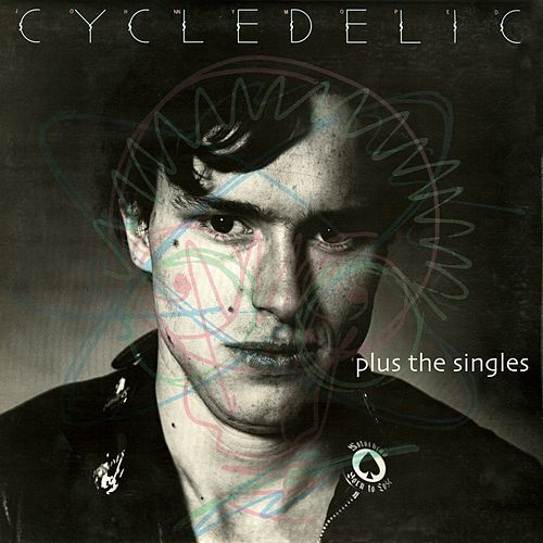 Play & Download Cycledelic plus the singles by Johnny Moped | Napster