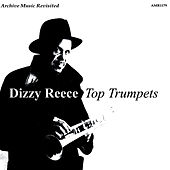 Play & Download Top Trumpets by Dizzy Reece | Napster