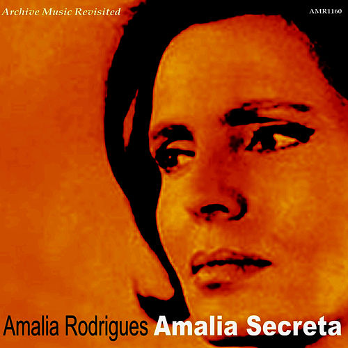 Play & Download Amalia Secreta by Amalia Rodrigues | Napster