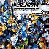 Play & Download The Best Of Night Drive Music Volume 9 by Various Artists | Napster