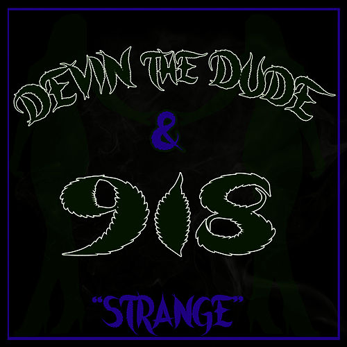 Play & Download Strange by Devin The Dude | Napster