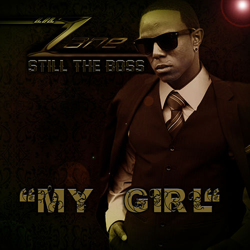 Play & Download My Girl by Lil' Zane | Napster