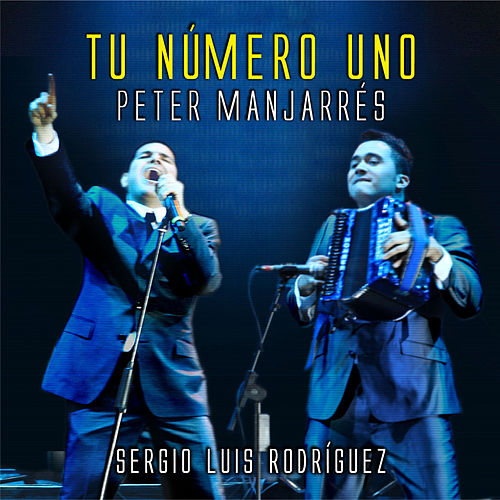 Play & Download Tu Número Uno by Peter Manjarres | Napster