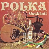 Play & Download Polka Cocktail by Das Orchester Claudius Alzner | Napster