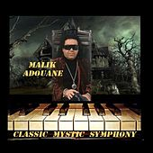 Play & Download Classic Mystic Symphony by Malik Adouane | Napster