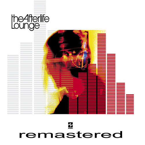 Play & Download The Afterlife Lounge (Remastered) by Various Artists | Napster