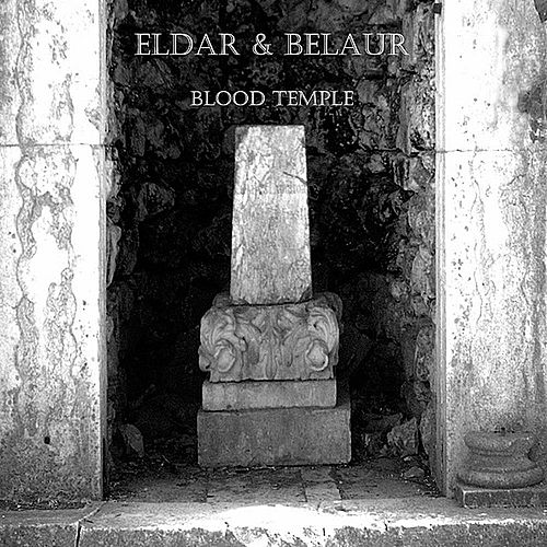 Play & Download Blood Temple by Eldar | Napster