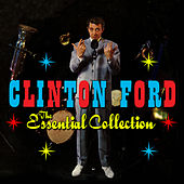 Play & Download The Essential Collection by Clinton Ford | Napster