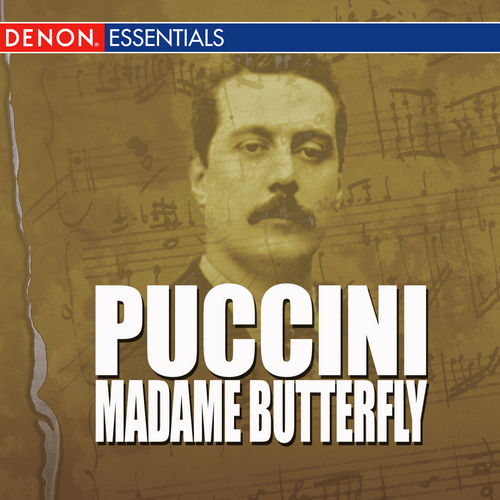 Play & Download Puccini - Madame Butterfly by Chorus Of The Theatro Nuovo Di Milano | Napster