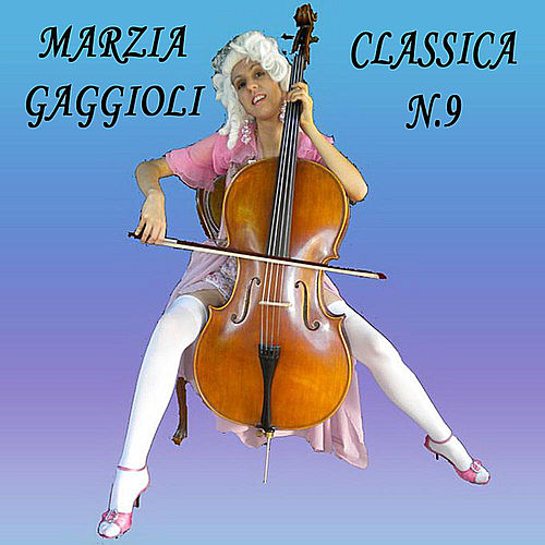 Play & Download Classica N.9 by Marzia Gaggioli | Napster