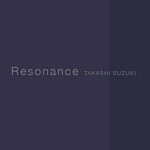 Play & Download Resonance by Takashi Suzuki | Napster