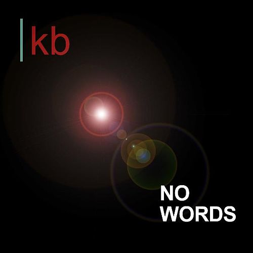 No Words - Single by Kb