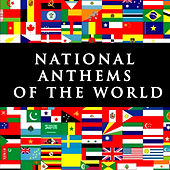Play & Download National Anthems Of The World by National Orchestra | Napster