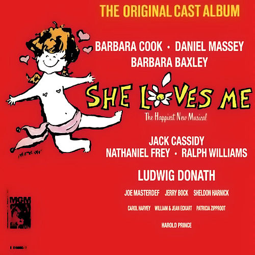 Play & Download She Loves Me (1963 Original Broadway Cast) by Various Artists | Napster