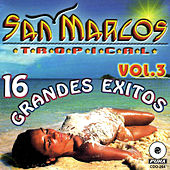 Play & Download 16 Grandes Exitos Vol. 3 by San Marcos Tropical | Napster