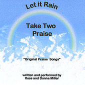 Play & Download Let It Rain by Take Two Variety Band (Russ and Donna Miller) | Napster