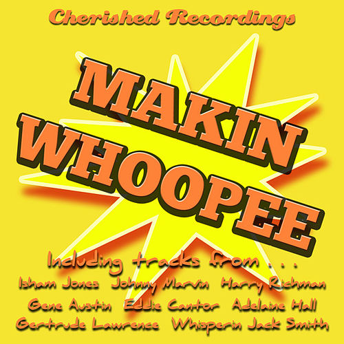 Play & Download Makin Whoopee by Various Artists | Napster