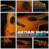 Play & Download Guitar Artistry by Arthur Smith | Napster