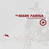 Lost Baggage EP by Mark Farina