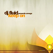 Play & Download Keep On by DJ Fluid | Napster