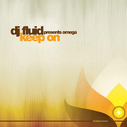 Keep On by DJ Fluid
