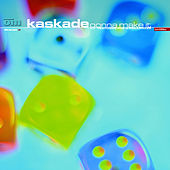 Play & Download Gonna Make It by Kaskade | Napster