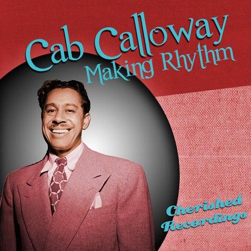 Making Rhythm by Cab Calloway