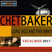 Play & Download Long Ago And Far Away by Chet Baker | Napster
