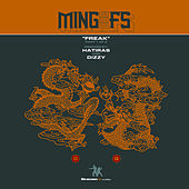 Play & Download Freak Remixes Part 1 by Ming & FS | Napster