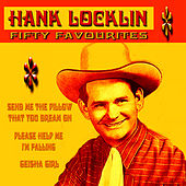 Play & Download Hank Locklin Fifty Favourites by Hank Locklin | Napster