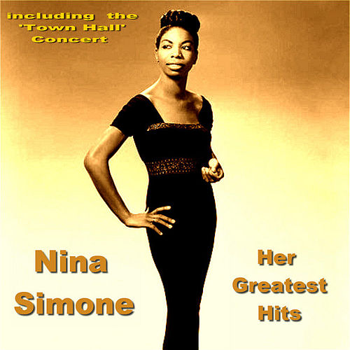 Play & Download Nina Simone Her Greatest Hits by Nina Simone | Napster
