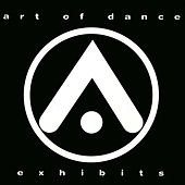 Play & Download Art Of Dance - Exhibits by Various Artists | Napster