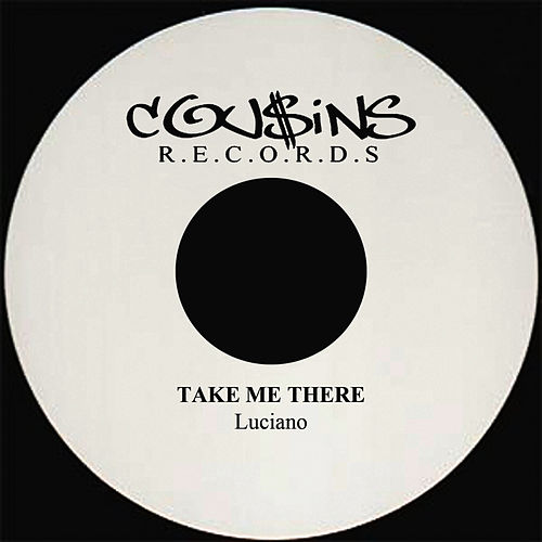 Play & Download Take Me There by Luciano | Napster