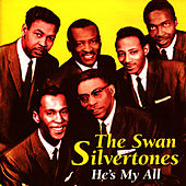 Play & Download He's My All by The Swan Silvertones | Napster