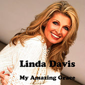 My Amazing Grace by Linda Davis