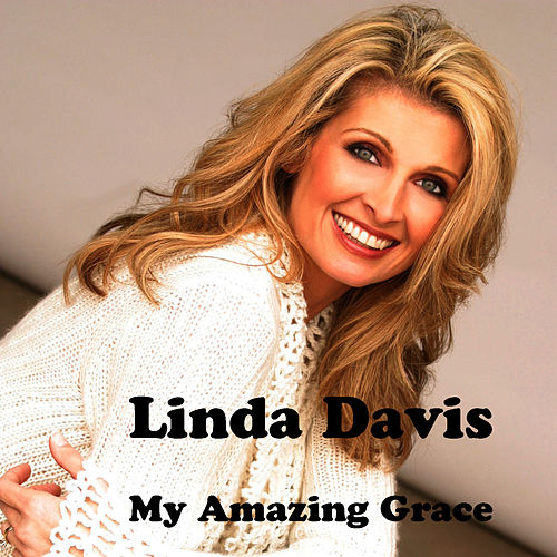 Play & Download My Amazing Grace by Linda Davis | Napster