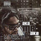 Play & Download MDeezy AKA Mr. AKA by Various Artists | Napster