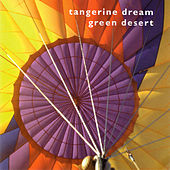 Play & Download Green Desert by Tangerine Dream | Napster