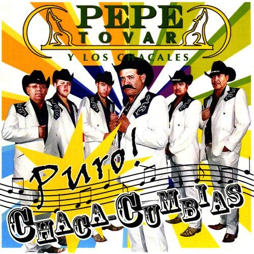 Puro Chaca-Cumbias von Pepe Tovar Y Los Chacales
