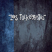 Play & Download La Primera Grabación by Los Folkloristas | Napster
