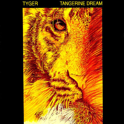 Play & Download Tyger by Tangerine Dream | Napster