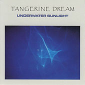 Play & Download Underwater Sunlight by Tangerine Dream | Napster