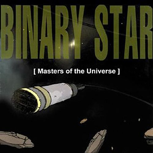 Play & Download Masters Of The Universe by Binary Star | Napster