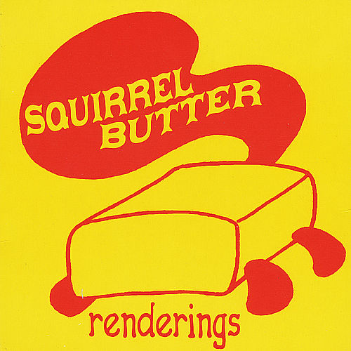 Play & Download Renderings by Squirrel Butter | Napster