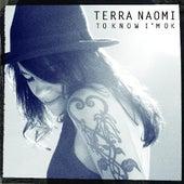 To Know I'm Ok by Terra Naomi