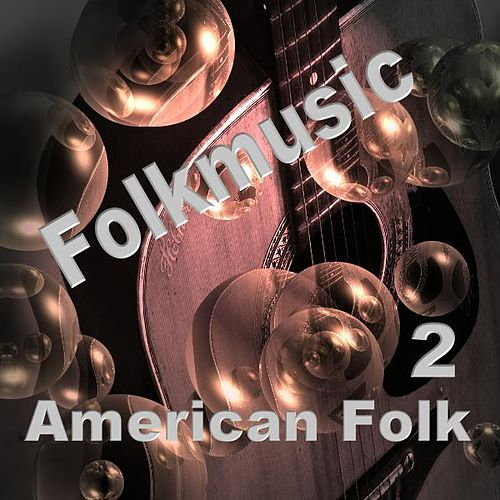 American Folk 2 by Various Artists