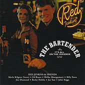 The Bartender (It's All On The Jukebox) by Red Jenkins
