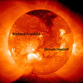 Play & Download Drawn Inward by Richard Franklin | Napster